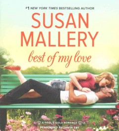 Best of my love /  Susan Mallery. - Susan Mallery.
