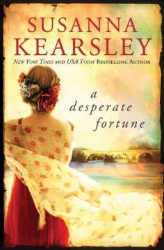 A desperate fortune /  Susanna Kearsley. - Susanna Kearsley.