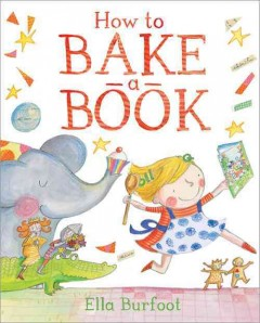 How to bake a book - Ella Burfoot.