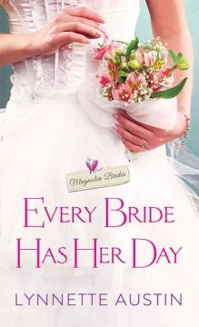 Every bride has her day /  Lynnette Austin.