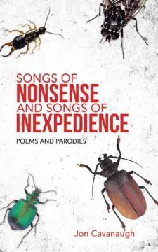 Songs of Nonsense and Songs of Inexpedience : Poems and Parodies