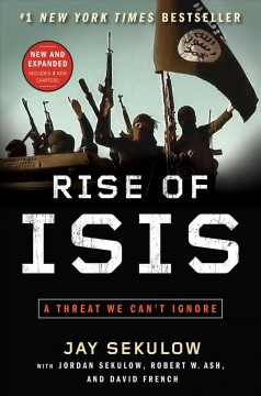 Rise of ISIS : a threat we can't ignore - Jay Sekulow.