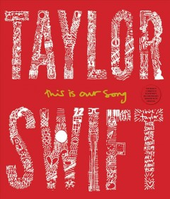 Taylor Swift : This Is Our Song