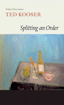 Splitting an order - Ted Kooser.