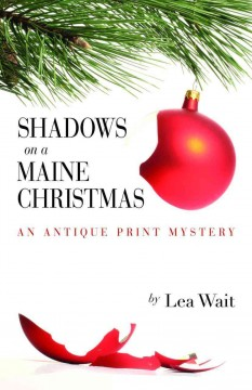 Shadows on a Maine Christmas : An Antique Print Mystery
