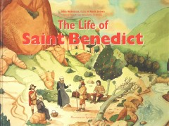The life of Saint Benedict /  John McKenzie and Mark Brown. - John McKenzie and Mark Brown.