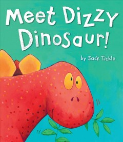 Meet Dizzy Dinosaur! /  by Jack Tickle. - by Jack Tickle.