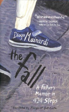 Fall : A Father's Memoir in 424 Steps