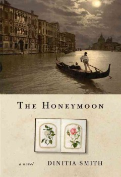 The honeymoon /  Dinitia Smith.