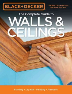 Complete Guide to Walls & Ceilings