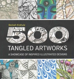 500 Tangled Artworks : A Showcase of Inspired Illustrated Designs