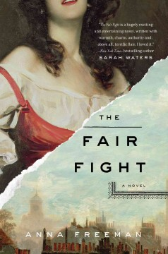 The fair fight /  Anna Freeman. - Anna Freeman.