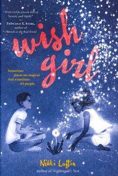 Wish girl /  by Nikki Loftin. - by Nikki Loftin.