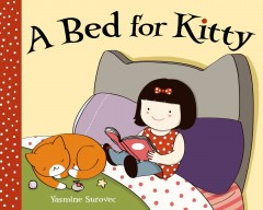 A bed for Kitty /  Yasmine Surovec. - Yasmine Surovec.