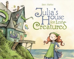 Julia's house - Ben Hatke.