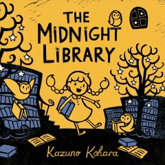 The Midnight Library - Kazuno Kohara.