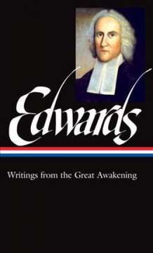 Jonathan Edwards : writings from the Great Awakening / Philip F. Gura, editor. - Philip F. Gura, editor.