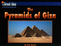 The pyramids of Giza /  by Don Nardo. - by Don Nardo.