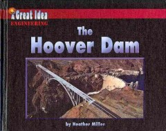 The Hoover Dam /  By Heather Miller - By Heather Miller