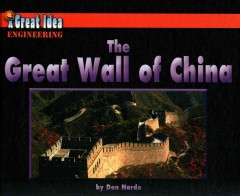 The Great Wall of China /  by Don Nardo. - by Don Nardo.