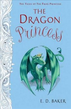 The dragon princess - E.D. Baker.