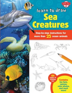 Learn to draw sea creatures - illustrated by Robbin Cuddy.