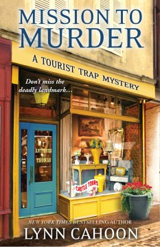 Mission to murder : Tourist Trap Mystery Series, Book 2. Lynn Cahoon.