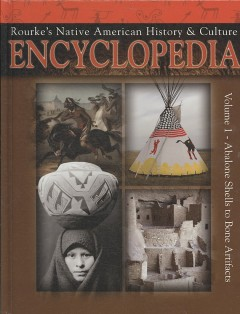 Rourke's Native American history & culture encyclopedia - by Sandy Sepehri.