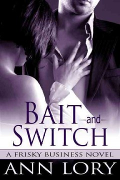 Bait and switch - Ann Lory.