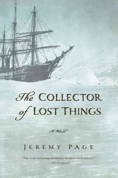The collector of lost things : a novel  / Jeremy Page.