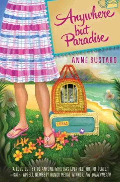 Anywhere but paradise /  Anne Bustard. - Anne Bustard.