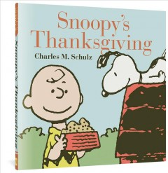 Snoopy's Thanksgiving / Schulz, Charles M. - Schulz, Charles M.
