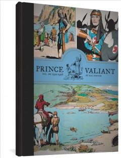Prince Valiant Volume 10, 1955-1956 /  Hal Foster ; introduced by Tim Truman. - Hal Foster ; introduced by Tim Truman.
