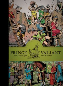Prince Valiant Volume 11, 1957-1958 /  Hal Foster ; foreword by Brian M. Kane. - Hal Foster ; foreword by Brian M. Kane.