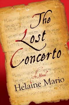 The lost concerto : a novel / Helaine Mario. - Helaine Mario.