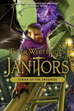 Strike of the sweepers - Tyler Whitesides ; illustrated by Brandon Dorman.
