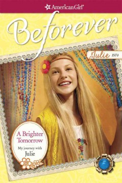 A brighter tomorrow : my journey with Julie - by Megan McDonald.