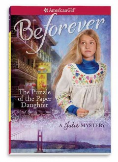 The puzzle of the paper daughter : a Julie mystery / by Kathryn Reiss. - by Kathryn Reiss.