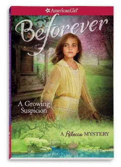 A growing suspicion : a Rebecca mystery / by Jacqueline Dembar Greene. - by Jacqueline Dembar Greene.