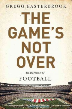 Game's Not Over : In Praise of Football