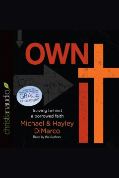 Own it : Discover Your Faith in God. Hayley DiMarco. - Hayley DiMarco.