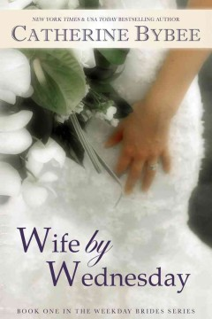 Wife by Wednesday - Catherine Bybee.