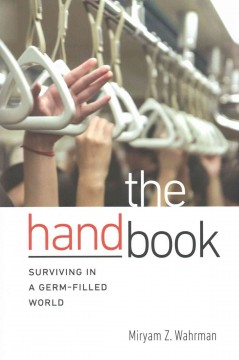 Hand Book : Surviving in a Germ-Filled World
