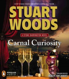 Carnal curiosity Stuart Woods.