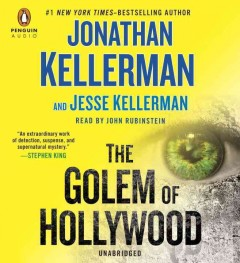The Golem of Hollywood - Jonathan Kellerman and Jesse Kellerman.