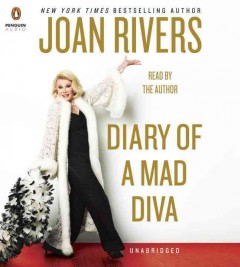Diary of a mad diva /  Joan Rivers. - Joan Rivers.