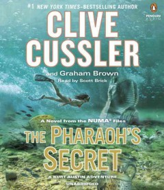 The Pharaoh's secret /  Clive Cussler and Graham Brown. - Clive Cussler and Graham Brown.