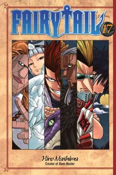 FairyTail Volume 17, With the lights out, it's less dangerous? /  Hiro Mashima ; translated and adapted by William Flanagan ; lettered by AndWorld Design.