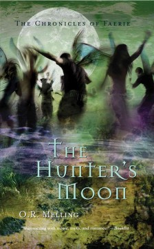 The Hunter's Moon - O.R. Melling.