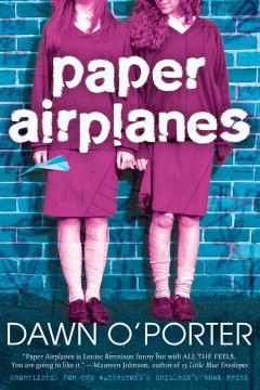 Paper airplanes. Dawn O'Porter.